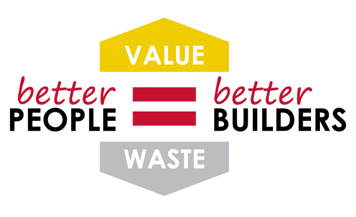 Better People = Better Builders